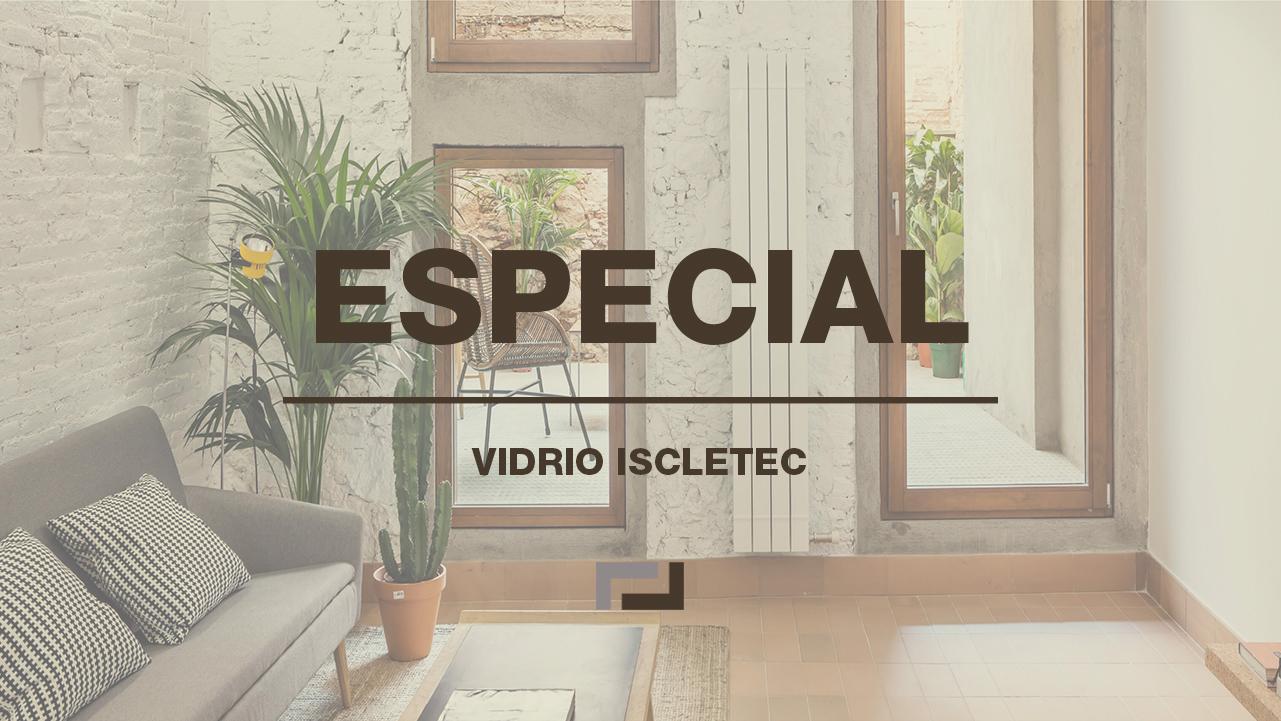 especial-vidrio-iscletec